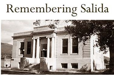 Touring Colorado's Collections: Remembering Salida