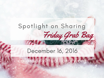 Spotlight on Sharing: Friday Grab Bag, December 16, 2016