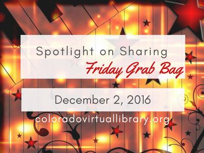 Spotlight on Sharing: Friday Grab Bag, December 2, 2016