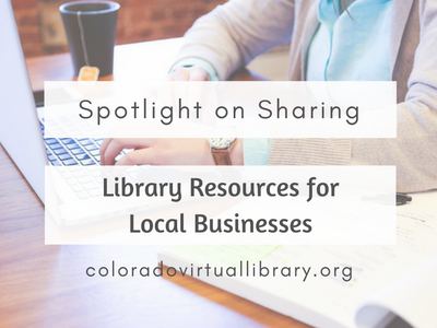 Spotlight on Sharing: Library Resources for Local Businesses