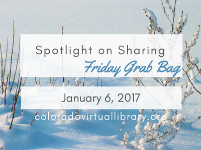 Spotlight on Sharing: Friday Grab Bag, January 6, 2017