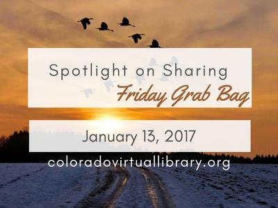 Spotlight on Sharing: Friday Grab Bag, January 13, 2017