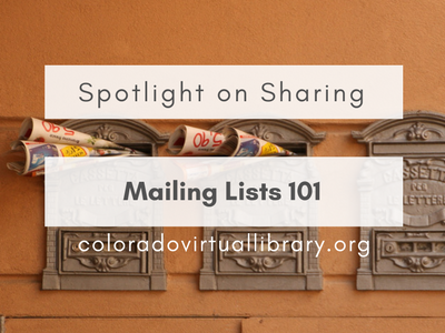 Spotlight on Sharing: Mailing Lists 101