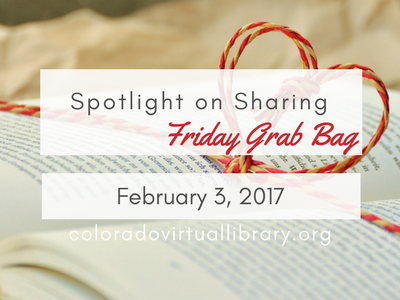 Spotlight on Sharing: Friday Grab Bag, February 3, 2017