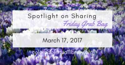 Spotlight on Sharing: Friday Grab Bag, March 17, 2017