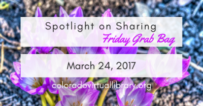 Spotlight on Sharing: Friday Grab Bag, March 24, 2017