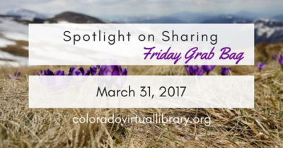 Spotlight on Sharing: Friday Grab Bag, March 31, 2017