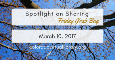 Spotlight on Sharing: Friday Grab Bag, March 10, 2017