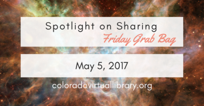 Spotlight on Sharing: Friday Grab Bag, May 5, 2017