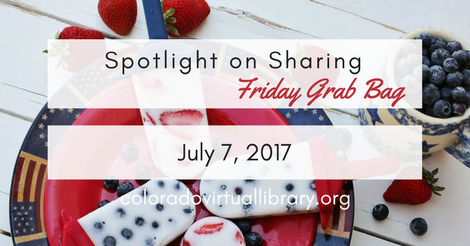 Friday Grab Bag July 7, 2017