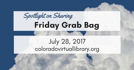 Friday Grab Bag July 28, 2017