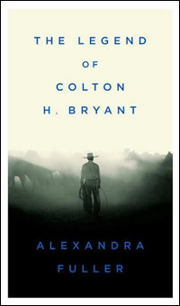 Legend of Colton H Bryant Book Cover