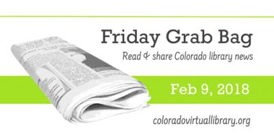 Friday Grab Bag, February 9, 2018