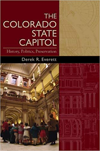 book cover for The Colorado State Capitol: History, Politics, Preservation