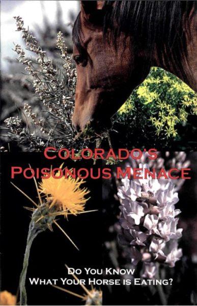 Colorado's Poisonous Menace cover image