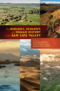 Geology, Ecology, and Human History of the San Luis Valley book cover