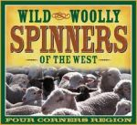 Wild & Woolly Spinners of the West Four Corners Region