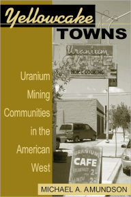 Yellowcake Towns book cover