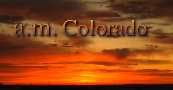 a.m. Colorado video series opening title