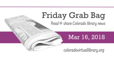 Friday Grab Bag, March 16, 2018