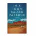 cover image of book A Town Called Paradox